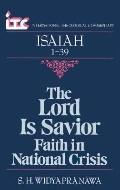 Lord Is Savior Faith in National Crisis  A Commentary on the Book of Isaiah 1-39