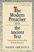 Modern Preacher and the Ancient Text Interpreting and Preaching Biblical Literature