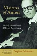 Early Life and Music of Olivier Messiaen