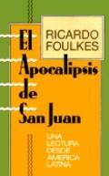 Apocalipsis de San Juan: Una Lectura Desde America Latina