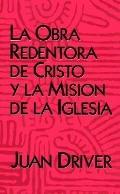 LA Obra Redentora De Cristo Y LA Mision