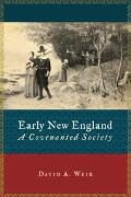 Early New England A Covenanted Society
