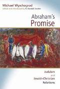 Abraham's Promise Judaism and Jewish-Christian Relations