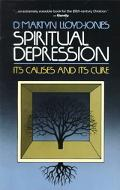 Spiritual Depression Its Causes and Cure