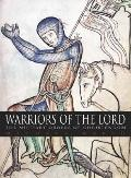 Warriors of the Lord The Military Orders of Christendom