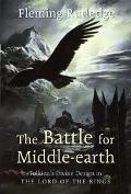 Battle for Middle-earth Tolkien's Divine Design in
