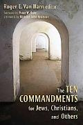 Ten Commandments for Jews, Christians, and Others