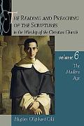 Reading and Preaching of the Scriptures in the Worship of the Christian Church The Modern Age