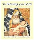 Blessing of the Lord Stories from the Old and New Testaments