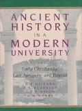Ancient History in a Modern University Early Christianity, Late Antiquity and Beyond