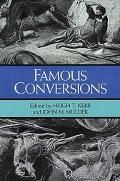 Famous Conversions The Christian Experience
