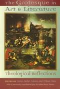 Grotesque in Art and Literature Theological Reflections