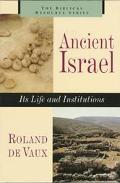 Ancient Israel Its Life and Institutions