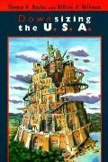 Downsizing the U.S.A