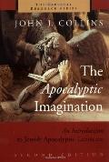 The Apocalyptic Imagination: An Introduction to Jewish Apocalyptic Literature (The Biblical ...