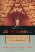 Make the Old Testament Live From Curriculum to Classroom