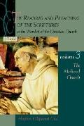 Reading and Preaching of the Scriptures in the Worship of the Christian Church The Medieval ...