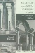 Letters to the Seven Churches of Asia in Their Local Setting