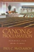 Canon and Proclamation Sermons for Our Times