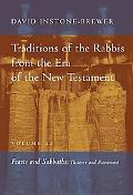 Traditions of the Rabbis from the Era of the New Testament Feasts and Sabbaths Passover and ...