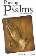Praying the Psalms A Commentary