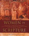 Women in Scripture A Dictionary of Named and Unnamed Women in the Hebrew Bible, the Apocryph...