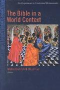 Bible in a World Context An Experiment in Contextual Hermeneutics