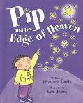 Pip and the Edge of Heaven