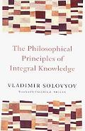 Philosophical Principles of Integral Knowledge