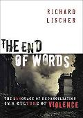 The End of Words
