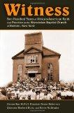 Witness: Two Hundred Years of African-American Faith and Practice at the Abyssinian Baptist ...