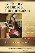 A History of Biblical Interpretation, Vol. 1
