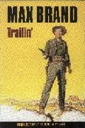 Trailin'
