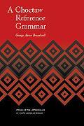 Choctaw Reference Grammar