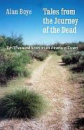 Tales from the Journey of the Dead Ten Thousand Years on an American Desert