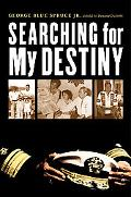 Searching for My Destiny (American Indian Lives)