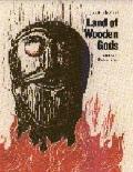 Land of Wooden Gods (Modern Scandinavian Literature in Translation)