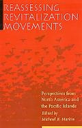 Reassessing Revitalization Movements Perspectives from North America and the Pacific Islands