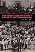 Pistoleros and Popular Movements: The Politics of State Formation in Postrevolutionary Oaxac...