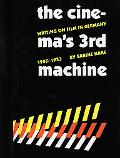 Cinema's Third Machine Writing on Film in Germany 1907 1933