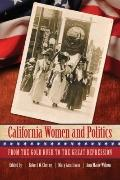 California Women and Politics: From the Gold Rush to the Great Depression
