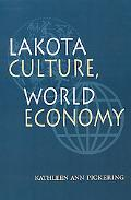 Lakota Culture, World Economy