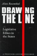 Drawing the Line: Legislative Ethics in the States - Alan Rosenthal - Hardcover