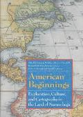 American Beginnings Exploration, Culture, and Cartography in the Land of Norumbega