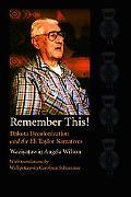 Remember This! Dakota Decolonization and the Eli Taylor Narratives
