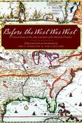 Before the West Was West : Critical Essays on Pre-1800 American Frontiers Literature
