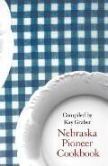 Nebraska Pioneer Cookbook