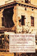 War-Time Journal of a Georgia Girl, 1864-1865