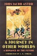 Journey in Other Worlds A Romance of the Future