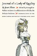 Journal of a Lady of Quality Being the Narrative of a Journey from Scotland to the West Indi...